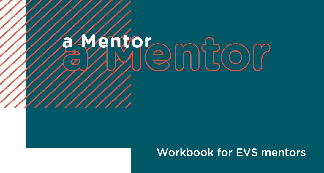 Meant to be a Mentor. Workbook for EVS Mentors